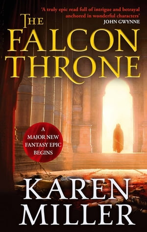 The Falcon Throne Book One of the Tarnished Crown