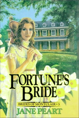 Book Fortune's Bride: Book 3 by Jane Peart