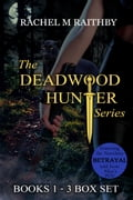 The Deadwood Hunter Series Box Set 88d2e0d1-9819-426e-9098-3a25804ca4e5