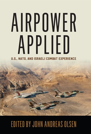 Airpower Applied by Olsen