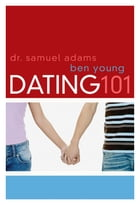 Dating 101 by Ben Young