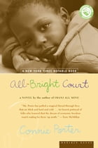 All-Bright Court by Connie Rose Porter