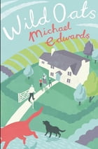 Wild Oats by Michael Edwards