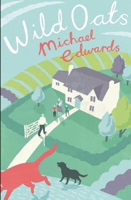 Book Wild Oats by Michael Edwards
