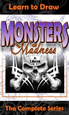 Monsters of Madness The Complete Series by Eric Morrow