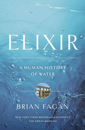 Elixir A Human History of Water