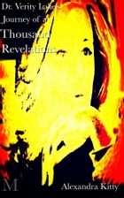 Dr. Verity Lake's Journey of a Thousand Revelations by Alexandra Kitty
