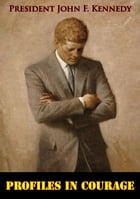 Profiles In Courage by President John F. Kennedy