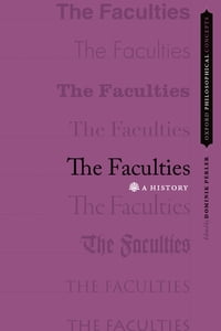 The Faculties: A History