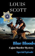 Blue Blood: Special Edition by Louis Scott