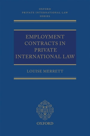 Employment Contracts in Private International Law