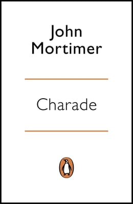 Book Charade by John Mortimer