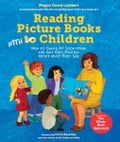 Reading Picture Books with Children: How to Shake Up Storytime and Get Kids Talking about What They See 0c82c211-6794-4692-8f17-627c1621a7e6