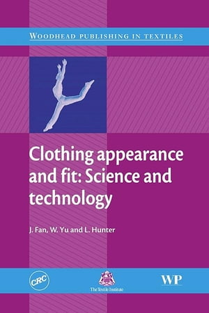Clothing Appearance and Fit Science and Technology