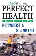 PERFECT HEALTH - FITNESS & SLIMMING by S.K PRASOON