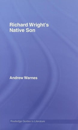 Book Richard Wright's Native Son by Warnes, Andrew