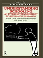 Understanding Schooling: An Introductory Sociology of Australian Education