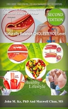 Naturally Balanced your Cholesterol Level: Functional Food Therapeutic Lifestyle Changes Program by maxwell chan