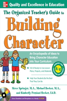 Book The Organized Teacher's Guide to Building Character, by Steve Springer