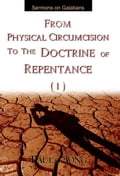 9788928220151 - Paul C. Jong: Sermons on Galatians - From Physical Circumcision to the Doctrine of Repentance (I) - 도 서