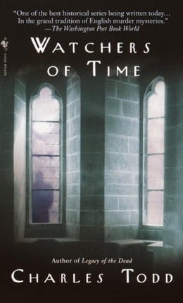 Book Watchers of Time: An Inspector Ian Rutledge Novel by Charles Todd