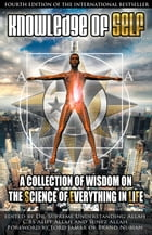 Knowledge of Self: A Collection of Wisdom on the Science of Everything in Life by Supreme Understanding Allah