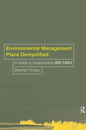 Environmental Management Plans Demystified: A Guide to ISO14001