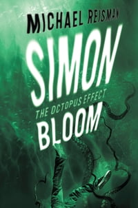 Simon Bloom: The Octopus Effect: The Octopus Effect