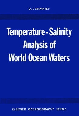 Book Temperature-Salinity Analysis of World Ocean Waters by Mamayev, O.I.