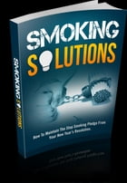 Smoking Solutions by Anonymous