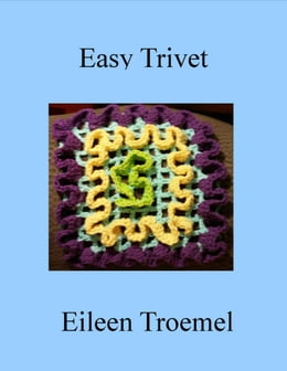 Book Easy Trivet by Eileen Troemel