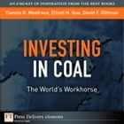 Investing in Coal: The World's Workhorse by Elliott H. Gue
