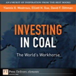 Book Investing in Coal: The World's Workhorse by Elliott H. Gue