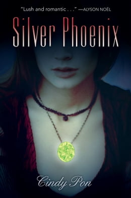 Book Silver Phoenix by Cindy Pon