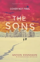 The Sons: Made in Sweden, Part II by Anton Svensson