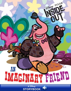 Disney Classic Stories: Inside Out: An Imaginary Friend A Disney Read-Along