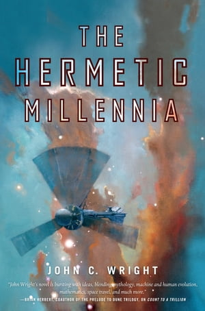 The Hermetic Millennia: Book Two of the Eschaton Sequence