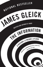The Information: A History, a Theory, a Flood by James Gleick