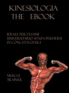 Kinesiologia - l' Ebook by Muscle Trainer