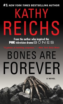 Book Bones Are Forever: A Novel by Kathy Reichs