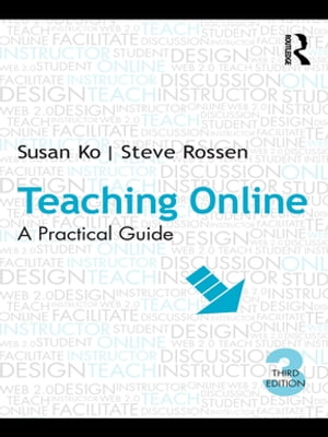 Teaching Online A Practical Guide