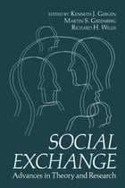 Social Exchange: Advances in Theory and Research by Kenneth Gergen