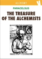 The Treasure of the Alchemists by Paracelsus