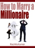 How to Marry a Millionaire ac684f0c-bc2d-4987-97e3-8de2c2b2c772