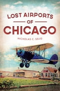 Lost Airports of Chicago badde610-703c-4b40-bd57-60d91e4058d0