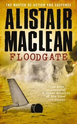 Book Floodgate by Alistair MacLean