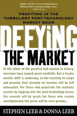 Book Defying the Market: Profiting in the Turbulent Post-Technology Market Boom by Leeb, Stephen