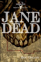 Jane Dead by Eric Ugland
