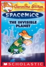 The Invisible Planet (Geronimo Stilton Spacemice #12) Cover Image