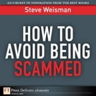 How to Avoid Being Scammed by Steve Weisman